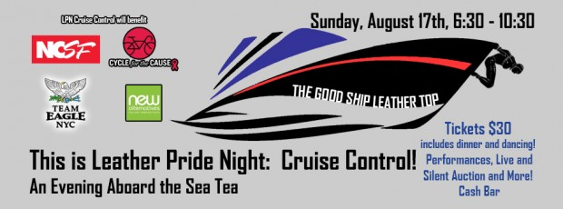 INTERNET seacruise2014 620x230 Leather Pride Night: Cruise Control, Sun, Aug. 17th